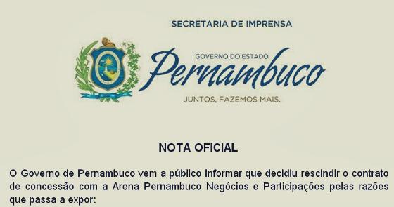 Nota oficial do Governo de Pernambuco rescindindo a concessão com o consórcio Arena Pernambuco
