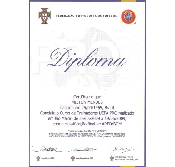 Diploma de Milton Mendes com o ais alto nível do curso da Uefa. Crédito: Milton Mendes/Arquivo pessoal