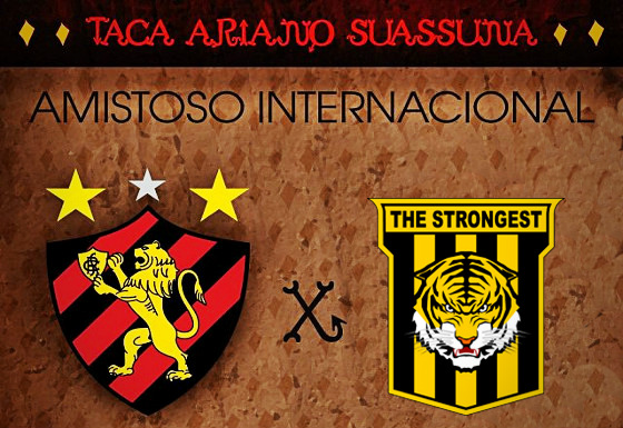 Taça Ariano Suassuna 2017: Sport x The Strongest