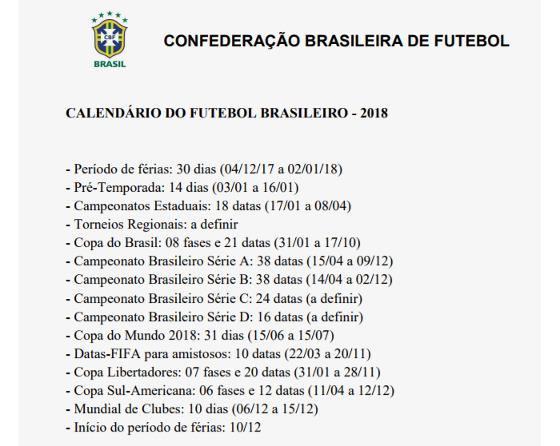 O calendário brasileiro em 2018. Crédito: CBF/divulgação