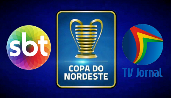 A Copa do Nordeste 2018 será transmitida pelo SBT/TV Jornal. Montagem: Cassio Zirpoli/DP