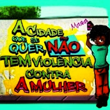 Cidade quer o fim da violência contra a mulher. Foto: Betinho Gomes/Divulgação